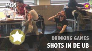 #85 Drinking Games - Shots in de UB