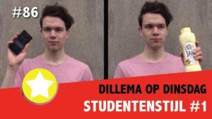 #86 Dilemma op Dinsdag [1/3] - Studentenstijl