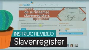 Instructievideo - Slavernijregister