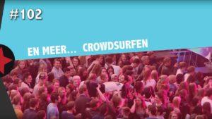 #102 Radboud Rocks - Crowdsurfen bij Ronnie Flex