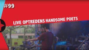 #99 Radboud Rocks - Live Optreden Handsome Poets