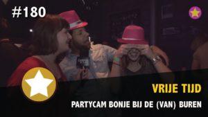 #180 - Partycam NOPFY's Bonje bij de (Van) Buren