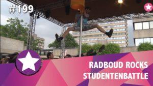 #199 - Radboud Rocks - De Grote Studentenbattle