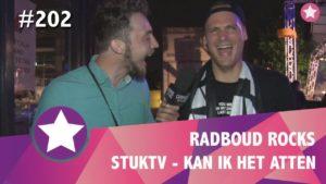 #202 - Radboud Rocks 2018 - Kan ik het atten met StukTV