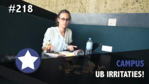 #218 - De grootste UB-irritaties