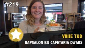 #219 - Kapsalon maken bij Cafetaria Dwars