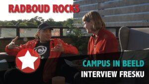 Radboud Rocks 2019 – Interview Fresku