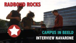 Radboud Rocks 2019 - Interview Navarone