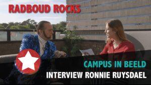 Radboud Rocks 2019 – Interview Ronnie Ruysdael