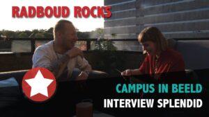 Radboud Rocks 2019 – Interview Splendid