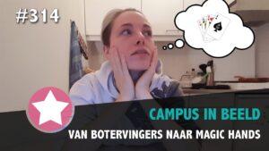#314 - Van Botervingers Naar Magic Hands
